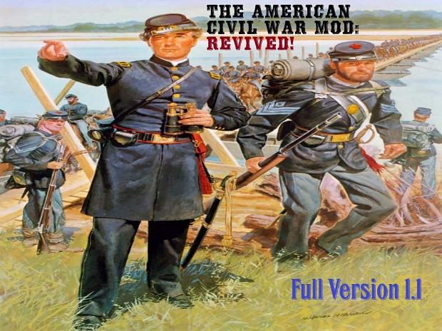 The American Civil War Mod: Revived! v1.1