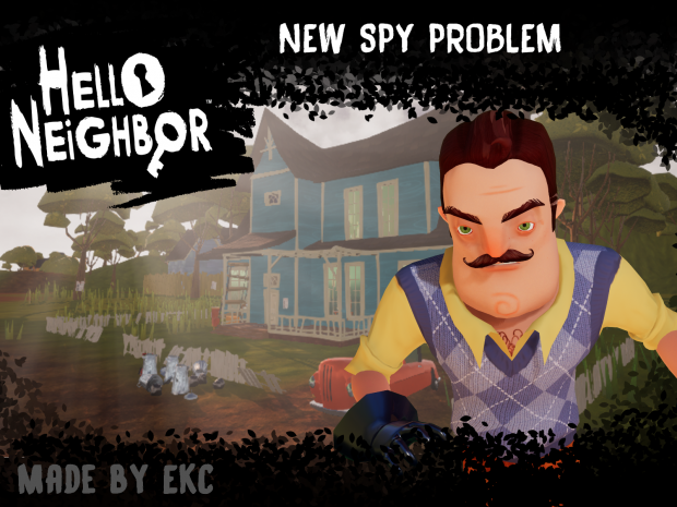 Hello, Neighbor! - New Spy Problem - (Test Build v2)