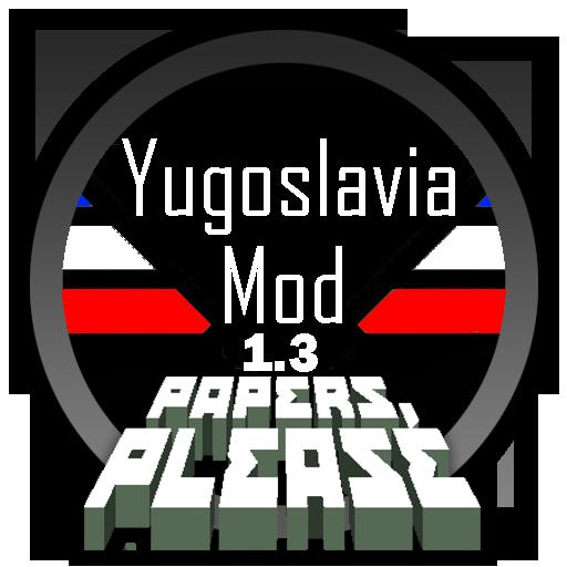 Papers, Please Yugoslavia Mod 1.3