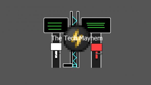 The Tech Mayhem Pre-1.0
