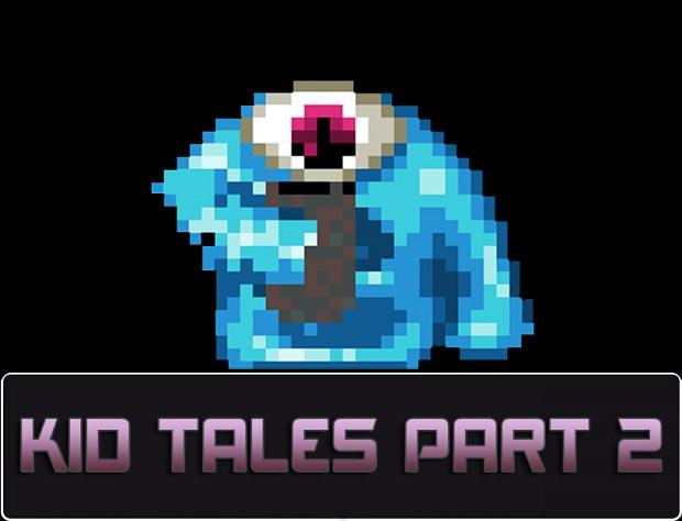 Kid Tales: Part 2