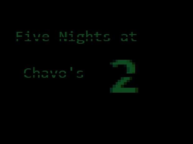 Five Nights at Chavo's 2
