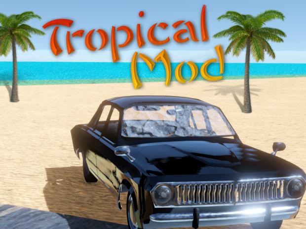 Tropical Mod BETA DEMO PRE-RELEASEV0.2