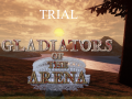 Gladiators of the arena 0.9 trial version