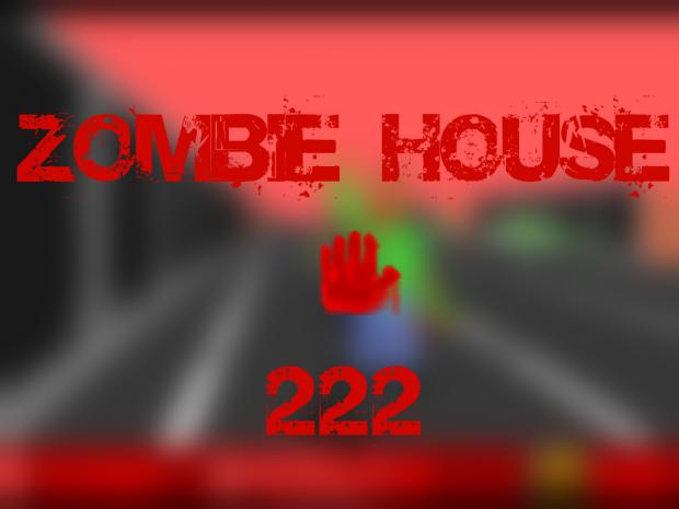 Zombie House 222