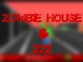 Zombie House 222 v1.2