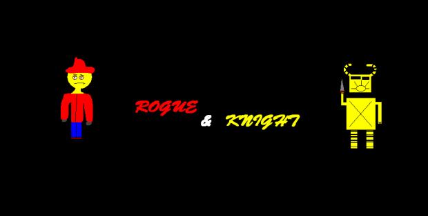 Rogue & Knight