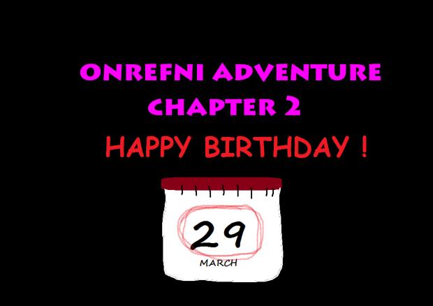 Onrefni Adventure - Chapter 2
