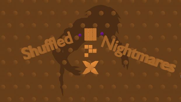 Shuffled Nightmares - Linux 64bit - v1.1.0 - DEMO
