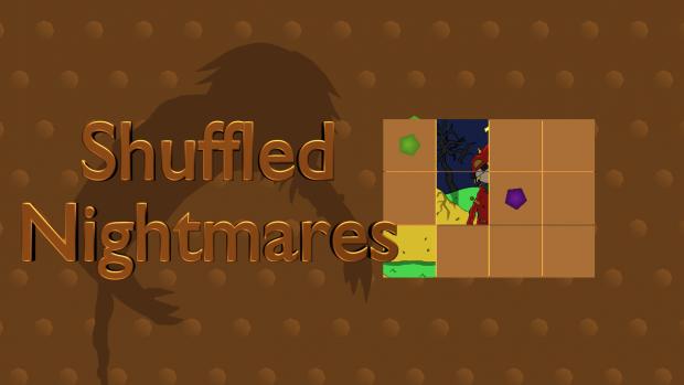 Shuffled Nightmares - Linux 64bit - v1.3.0 - DEMO