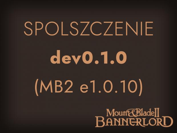 [Bannerlord e1.0.10] Spolszczenie - dev0.1.0