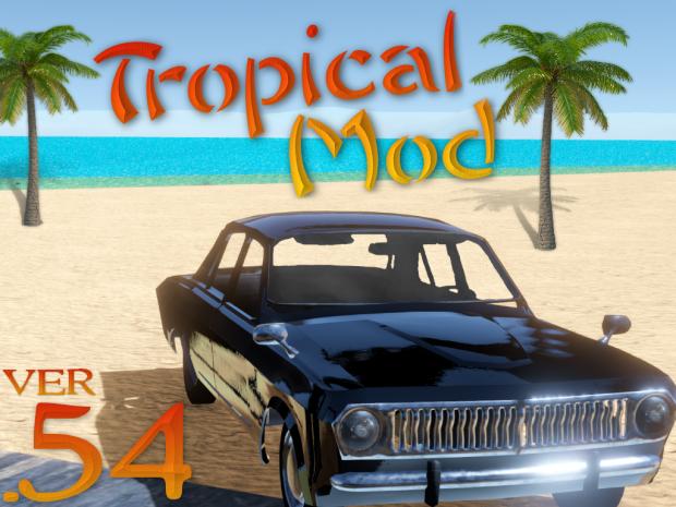 Tropical Mod BETA DEMO PRE-RELEASE V0.54