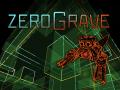 Zerograve demo 2020-05-05