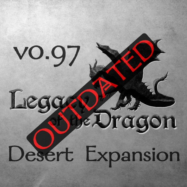 Legacy of the Dragon 0.97 (Desert Expansion)