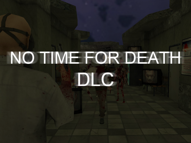No Time For Death DLC [RUS]
