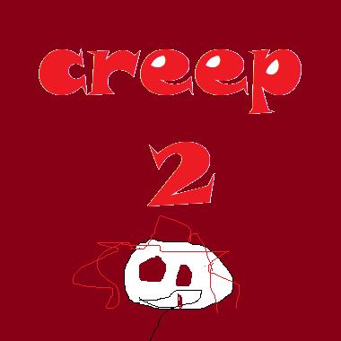 Hello Creep 2