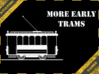 More Early Trams