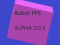 Robot FPS Public Alpha v0.0.5