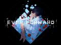 Ever Forward Demo
