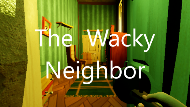 The Wacky Neighbor