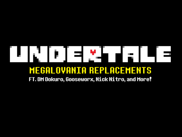Megalovania Replacement