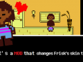Undertale, Except You Have A Normal Skin Tone