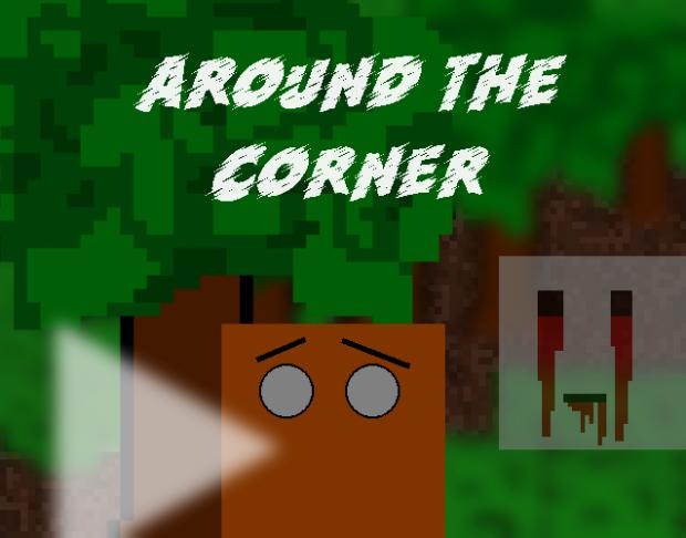 Around the Corner (1.1.2.1)
