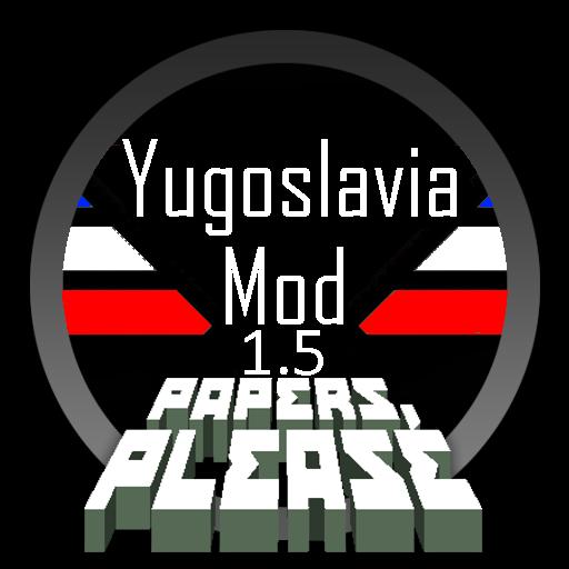 Papers Please Yugoslavia Mod 1.5