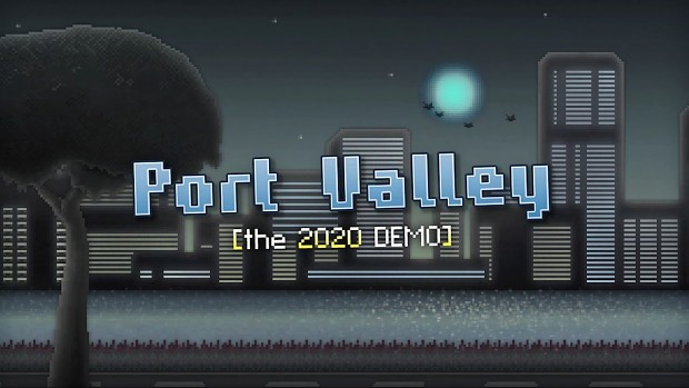 Port Valley [the 2020 DEMO] macOS