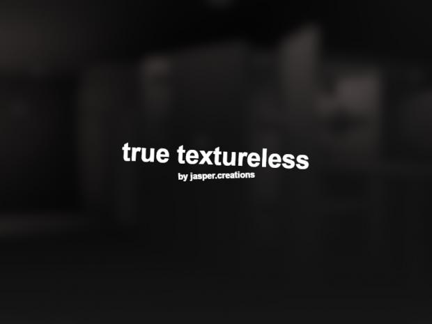 SCP - True Textureless (No Lightmaps)