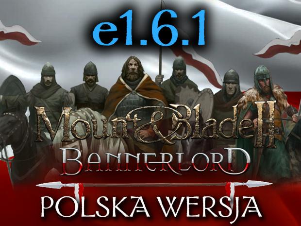 Bannerlord - Polska Wersja (Spolszczenie) v2.0.4