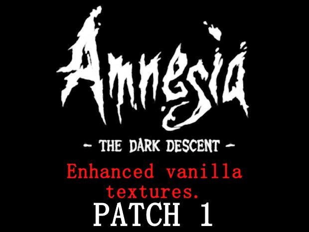 Amnesia The Dark Descent Enhanced Vanilla Textures Patch 1