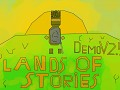 Lands of Stories DemoV2.5(Without soundtrack)
