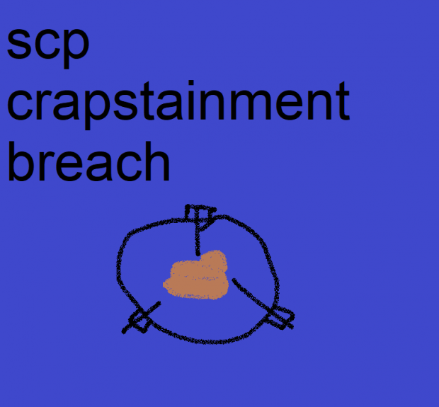 SCP Crapstainment Breach UE