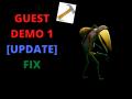 GUEST Demo 1 [Update] FIX