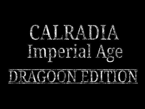 Calradia: Imperial Age - Dragoon Edition [Foundation v1a]