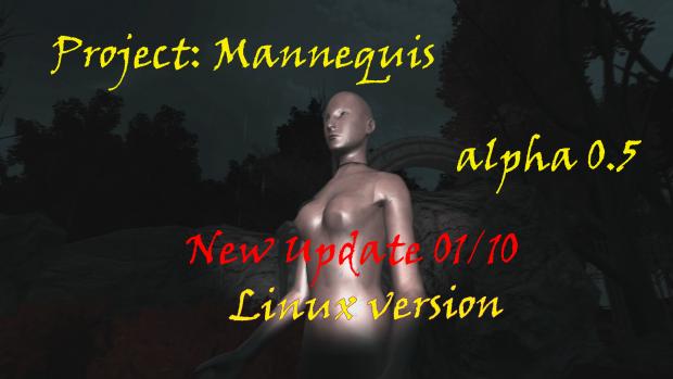 Project Mannequins ALPHA 0.5 Linux version