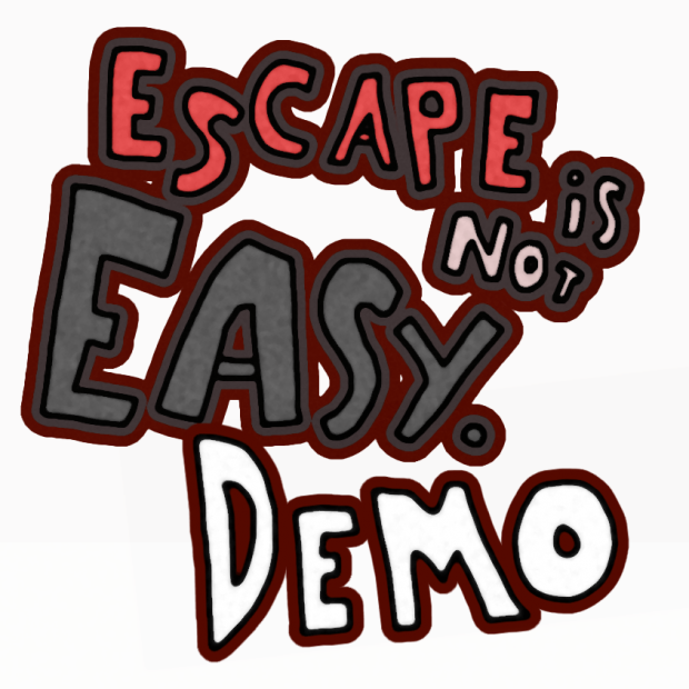 Escape is not Easy.
