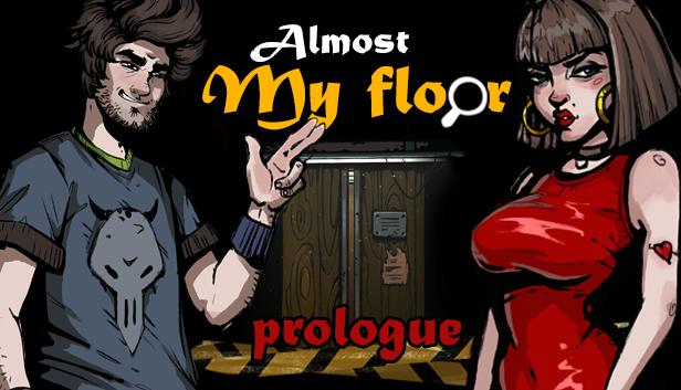 Almost My Floor Prologue