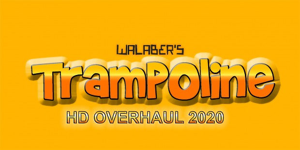 Walabers Trampoline 2020 HD Overhaul