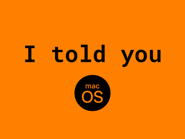 I told you [DEMO] for macOS