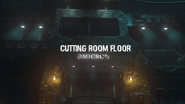 Cutting Room Floor: Omicron