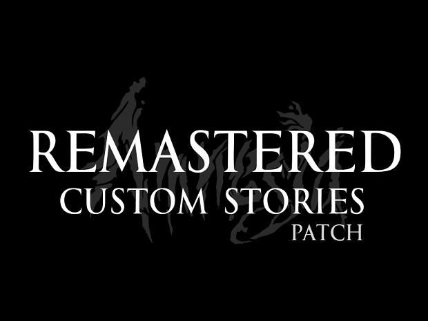 Amnesia: The Dark Descent - Remastered Custom Stories (PATCH)