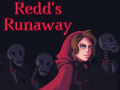 Redd's Runaway - Demo Version