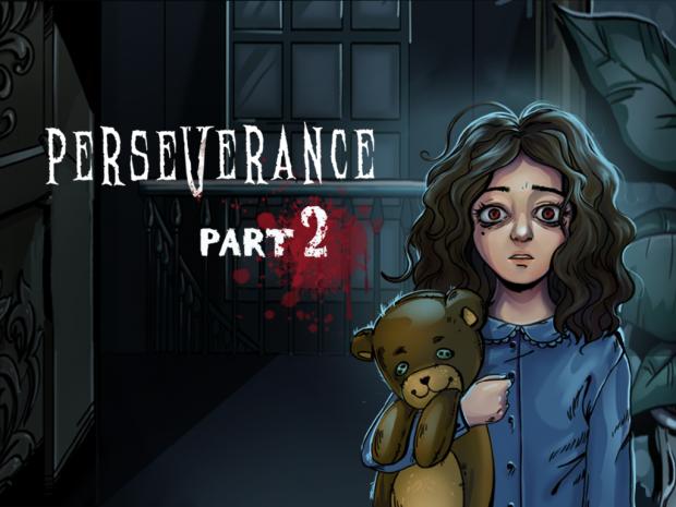 Perseverance: Part 2 - Trailer