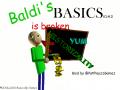 Baldi's Basics is broken