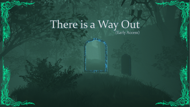 There is a Way Out