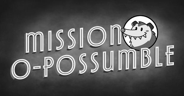 Mission O-Possumble Mac