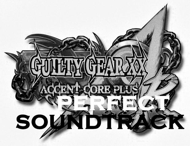 Guilty Gear XX Accent Core Plus R PERFECT SOUNDTRACK