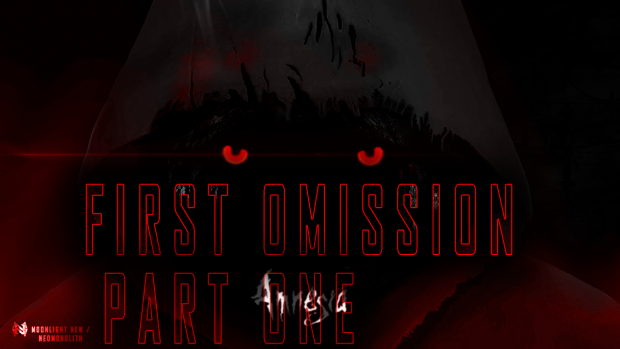 Amnesia First Omission [FIXED] [PART ONE]
